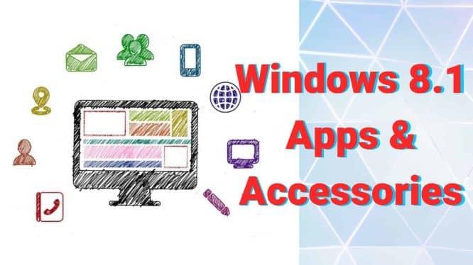 Windows 8.1 Apps & Accessories