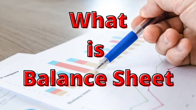What is Balance Sheet