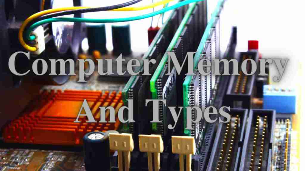 Computer Memory And Types