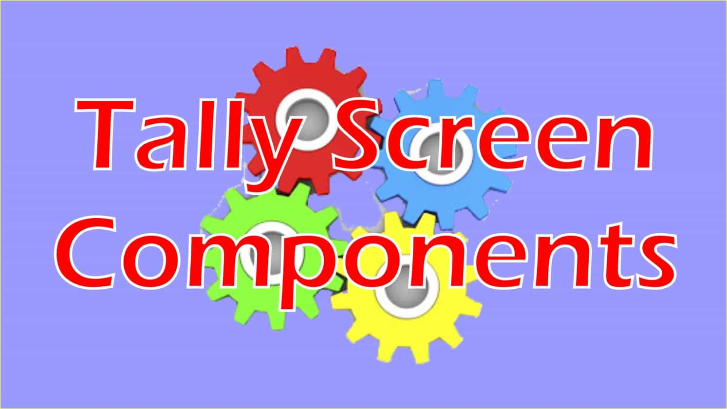 Tally Screen Components