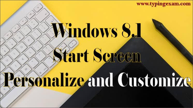 Windows 8.1 Start Screen Personalize and Customize